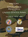 img - for History of Operations Research in the United States Army, V. 3, 1973-1995 book / textbook / text book