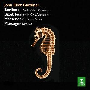 Berlioz: Nuits d'Été, Mélodies; Bizet: Symphony in C, L'Arlésienne; Massenet: Orchestral Suites; Messager: Fortunio