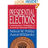 Presidential Elections 5th Ed Polsby