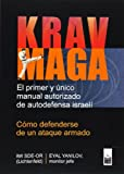 img - for KRAV MAGA: C MO DEFENDERSE DE UN ATAQUE ARMADO book / textbook / text book