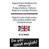 """Englisch? Kein Problem! F�r Anf�nger und Fortgeschrittene - Sicheres Englisch in wenigen Wochen (Die Sparb�cher 4)von """"W. G. Stefani"""""""