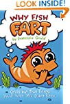 Why Fish Fart: Gross but True Things...