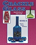 img - for Crackle Glass: Bk. 2: Identification and Value Guide by Stan Weitman (1997-09-06) book / textbook / text book