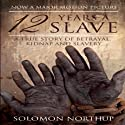 Twelve Years a Slave: Narrative of Solomon Northup Audiobook by Solomon Northup Narrated by Glenn Langohr