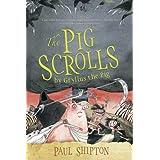 The Pig Scrolls ~ Paul Shipton