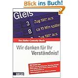 Wir danken für Ihr Verständnis!: Das Bahn-Comedy-Buch: Das Bahn-Comedy-Buch. Mit Texten von Eckart von Hirschhausen...