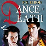 Dance of Death: Jonathan Barrett, Gentleman Vampire, Book 4 | P. N. Elrod