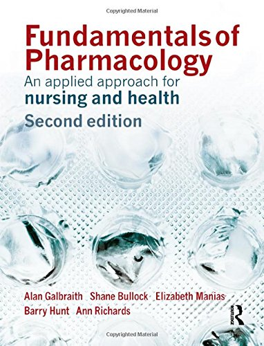 Fundamentals of Pharmacology: An Applied Approach for Nursing and Health (2nd Edition)
