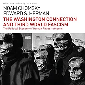 The Washington Connection and Third World Fascism Audiobook