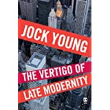 The Vertigo of Late Modernityby Jock Young