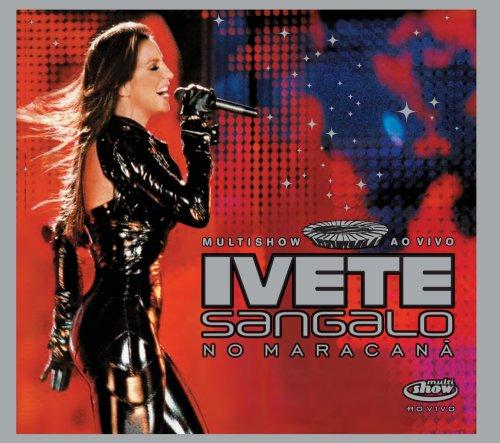 Ivete Sangalo - ao Vivo No Maracana - Zortam Music