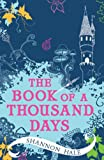 The Book of a Thousand Days (0747597812) by Hale, Shannon