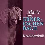 Krambambuli | Marie von Ebner-Eschenbach