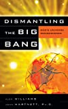 img - for Dismantling The Big Bang book / textbook / text book