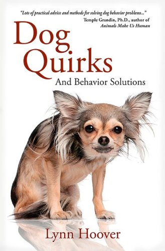 Dog Quirks and Behavior Solutions