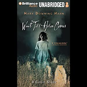 Wait Till Helen Comes: A Ghost Story | [Mary Downing Hahn]