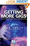 The Business of Getting More Gigs as...