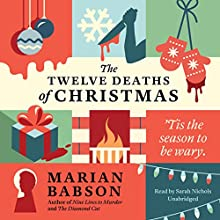 The Twelve Deaths of Christmas (       UNABRIDGED) by Marian Babson Narrated by Sarah Nichols