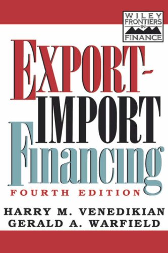 Export-Import Financing, 4th Edition