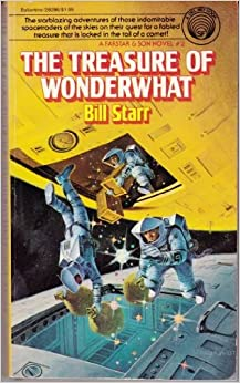 The Treasure of Wonderwhat, Starr, Bill
