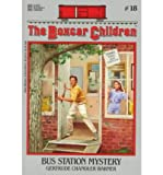 Bus Station Mystery (Boxcar Children, No. 18) (0590426842) by Gertrude Chandler Warner
