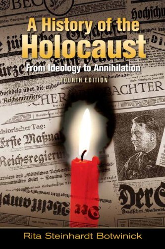 A History of the Holocaust: From Ideology to Annihilation...