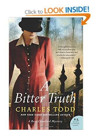 A Bitter Truth (Bess Crawford Mystery) - Charles Todd