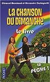 echange, troc Collectif - La Chanson du Dimanche le Livre