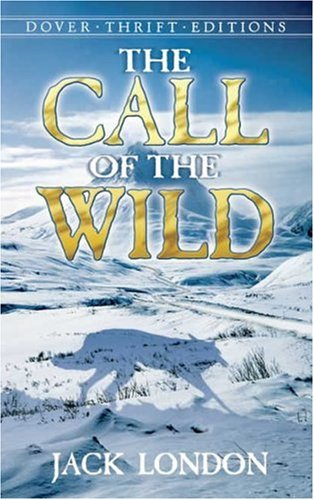 The Call of the Wild (Dover Thrift Editions), JACK LONDON