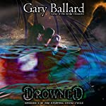 Drowned: The Stepping Stone Cycle, Book 3 | Gary Ballard
