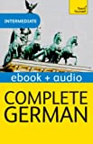 Complete German (Learn German with Teach Yourself): Enhanced eBook: New edition (Teach Yourself Audio eBooks)