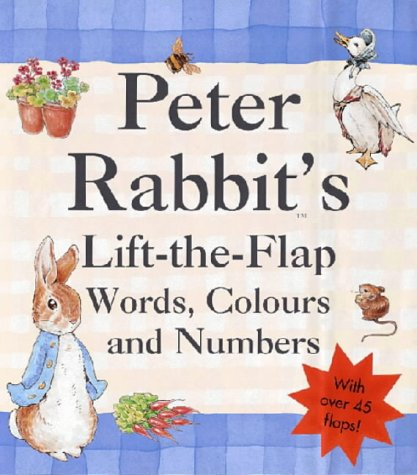 Peter Rabbit's Lift-the-flap Book of Words, Colours and Numbers (Beatrix Potter Novelties)