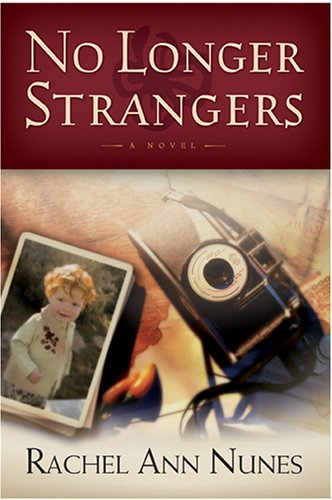 No Longer Strangers, RACHEL ANN NUNES