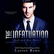 The Infatuation: Josh and Kat Part I - The Club Book 5 | Lauren Rowe
