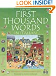 First Thousand Words in Italian (Usbo...