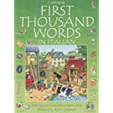 First Thousand Words in Italian (Usborne First 1000 Words)by Heather Amery