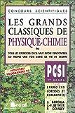 echange, troc Jean Bergua, Philippe Goulley, Jean-Paul Beynier - Les Grands Classiques de Physique et Chimie, PCSI - 1re année