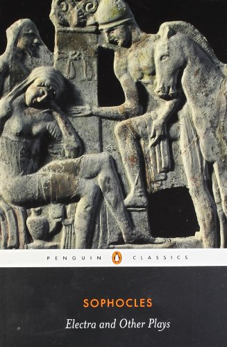 Electra and Other Plays (Penguin Classics)