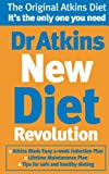 Robert C Atkins Dr Atkins New Diet Revolution: The No-hunger, Luxurious Weight Loss Plan That Really Works!