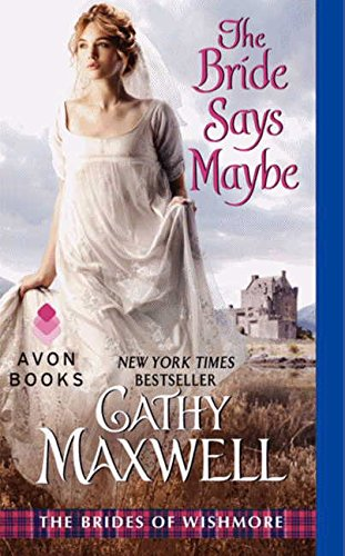 Image of The Bride Says Maybe: The Brides of Wishmore