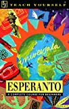 img - for Esperanto (Teach Yourself) (Revised: 3rd Edition) book / textbook / text book