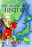 Atlas of World History (Usborne Illustrated Guide to)