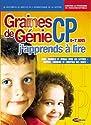 Graines de Génie CP : J'apprends à lire - version 2005/2006