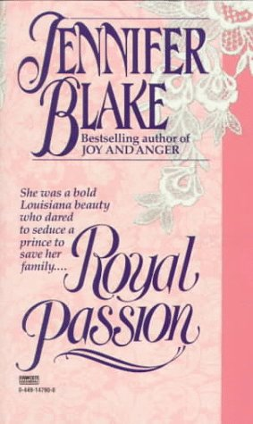 Royal Passion, Jennifer Blake