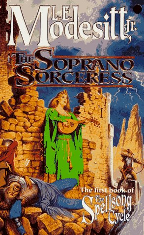 Image for The Soprano Sorceress: The First Book of the Spellsong Cycle (Spellsong Cycle)