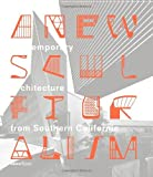 img - for A New Sculpturalism: Contemporary Architecture from Southern California book / textbook / text book