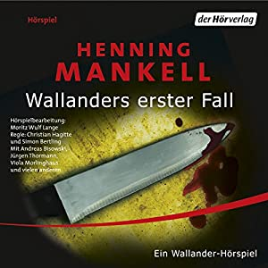 Wallanders erster Fall Hörspiel