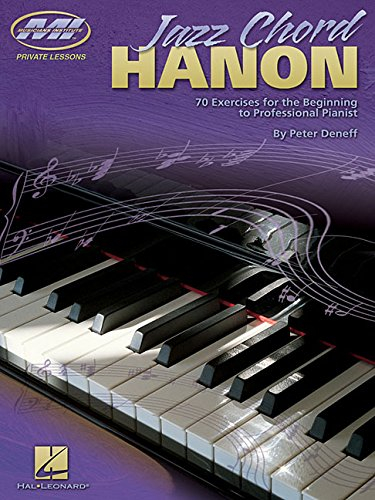 Jazz Chord Hanon: 70 Exercises for the Beginning to Professional Pianist (Musicians Institute) PDF