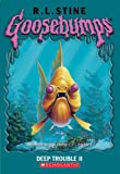 Image of Goosebumps: Deep Trouble II