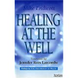 Healing at the Wellby Jennifer Rees Larcombe
